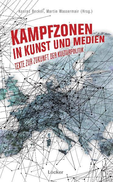 Kampfzonen in Kunst und Medien - Coverbild
