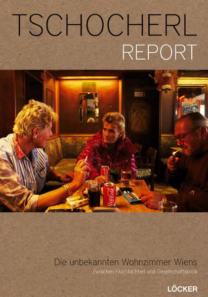 Tschocherl Report - Coverbild