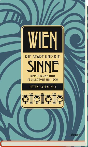 Wien - Die Stadt und die Sinne - Coverbild