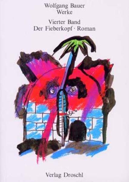 Werke - Bauer, Wolfgang / Der Fieberkopf - Coverbild