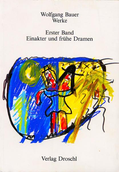 Werke - Bauer, Wolfgang - Coverbild