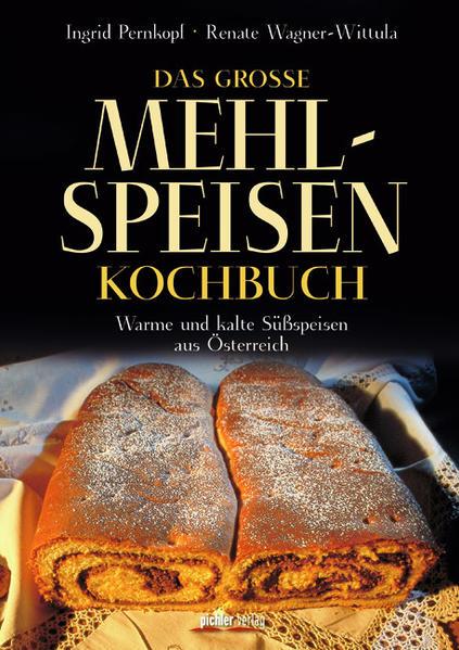 Das große Mehlspeisenkochbuch - Coverbild