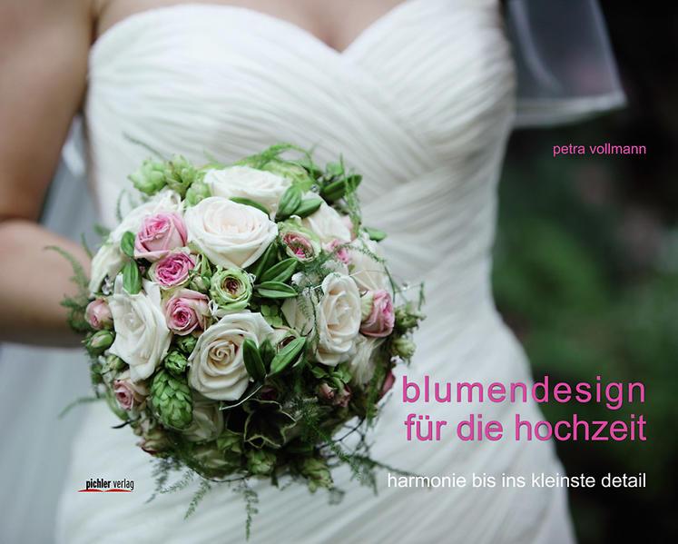Blumendesign für die Hochzeit - Coverbild