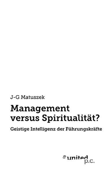 Ebooks Management versus Spiritualität? PDF Herunterladen