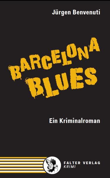 Barcelona Blues. Ein Kriminalroman - Coverbild