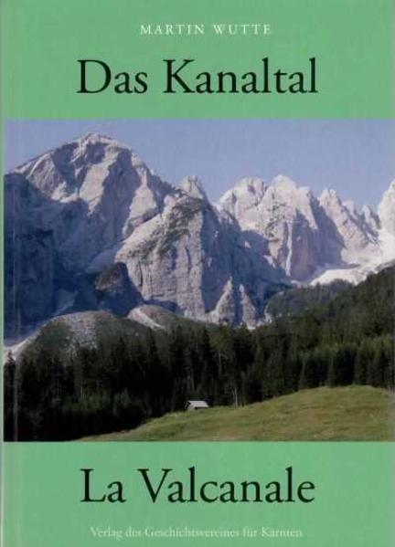 Das Kanaltal/La Valcanale - Coverbild