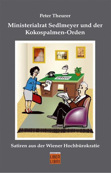 Ministerialrat Sedlmeyer und der Kokospalmen-Orden - Coverbild