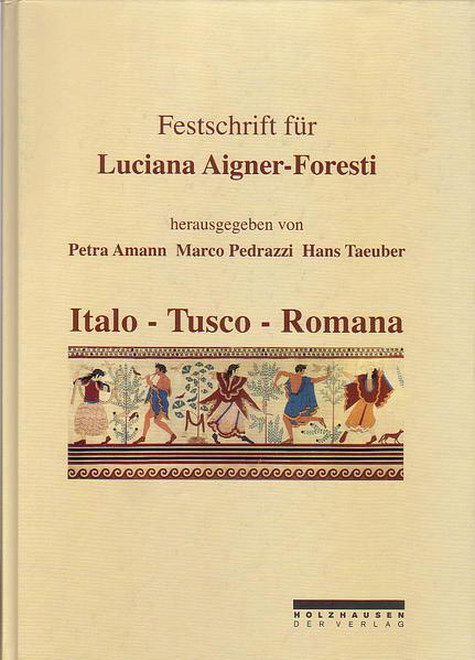 Festschrift für Luciana Aigner-Foresti zum 70. Geburtstag - Coverbild