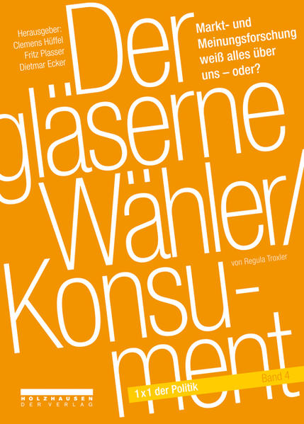 Der gläserne Wähler /Konsument - Coverbild