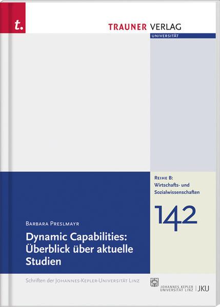 Dynamic Capabilities: Überblick über aktuelle Studien - Coverbild