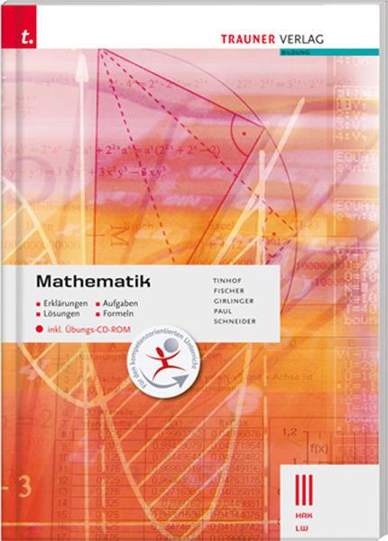 Mathematik III HAK/LW inkl. Übungs-CD-ROM - Erklärungen, Aufgaben, Lösungen, Formeln - Coverbild