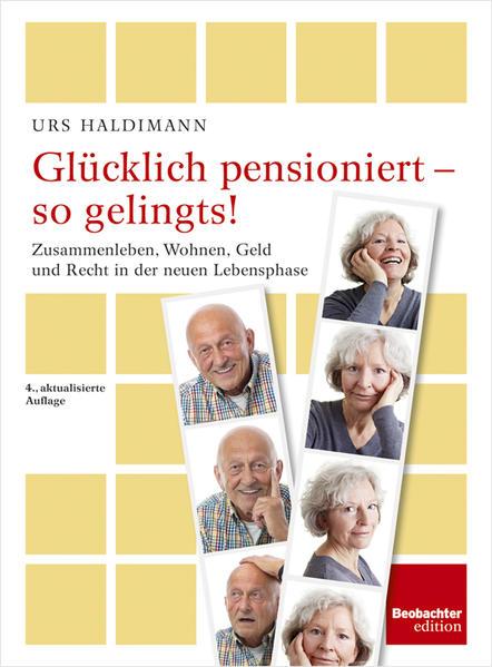 Glücklich pensioniert - so gelingts! - Coverbild