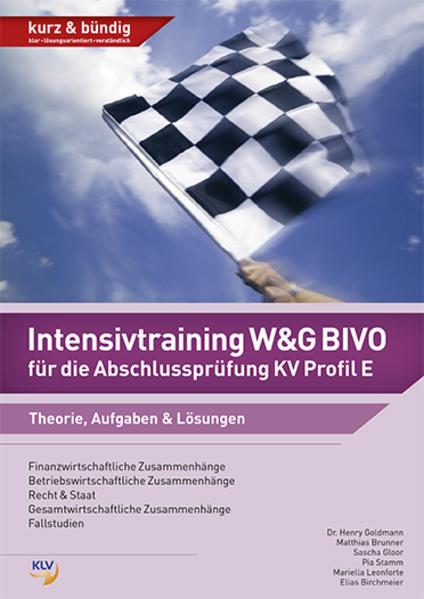 Intensivtraining W&G BIVO für die Abschlussprüfung KV Profil E - Coverbild