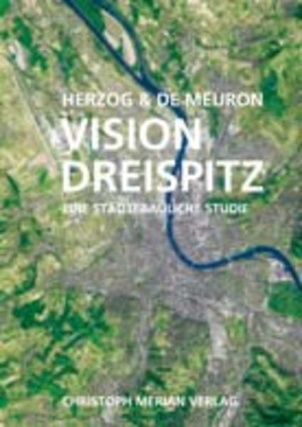 Herzog & de Meuron: Vision Dreispitz - Coverbild