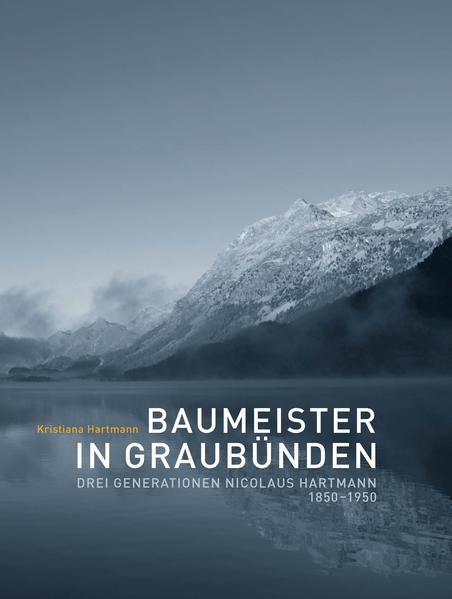 Baumeister in Graubünden - Coverbild