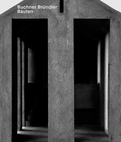 Buchner Bründler. Bauten - Coverbild