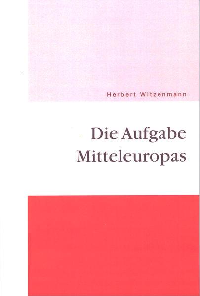 Die Aufgabe Mitteleuropas - Coverbild