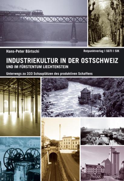 Industriekultur in der Ostschweiz und im Fürstentum Liechtenstein - Coverbild
