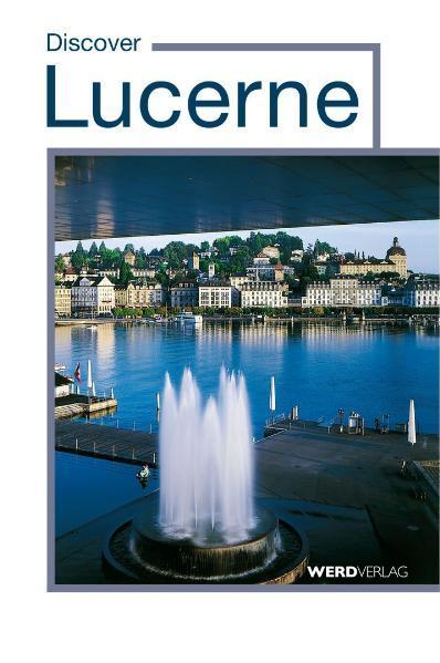 Discover Lucerne EPUB Kostenloser Download