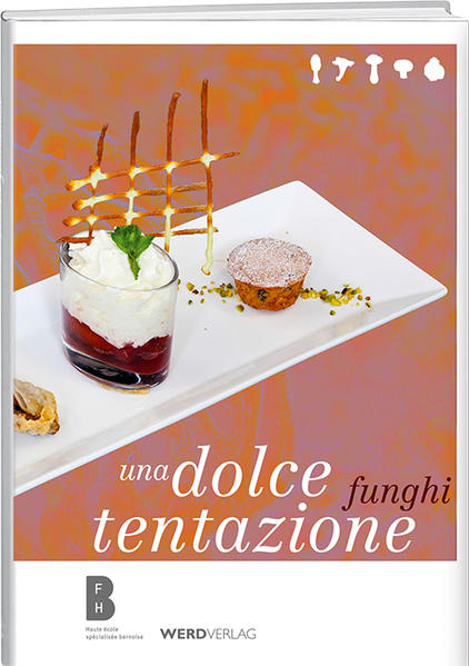 Funghi, una dolce tentazione - Coverbild