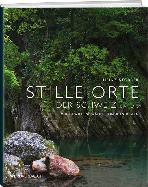 Stille Orte der Schweiz, Band 3 - Coverbild
