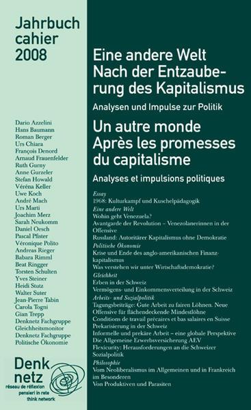 Jahrbuch Denknetz 2008 Eine andere Welt. Nach der Entzauberung des Kapitalismus - Coverbild
