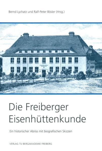 Die Freiberger Eisenhüttenkunde - Coverbild