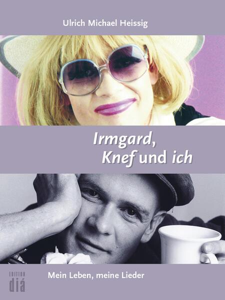 Irmgard, Knef und ich - Coverbild