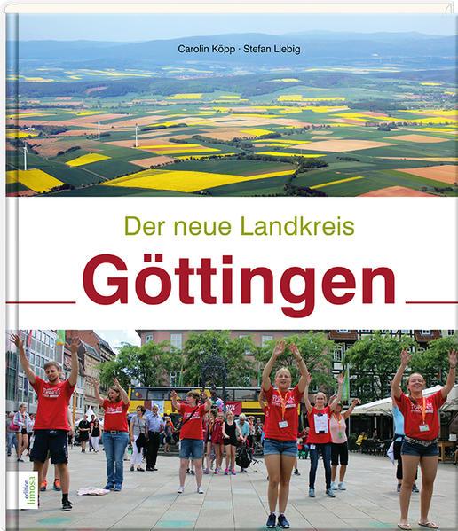 Der neue Landkreis Göttingen - Coverbild