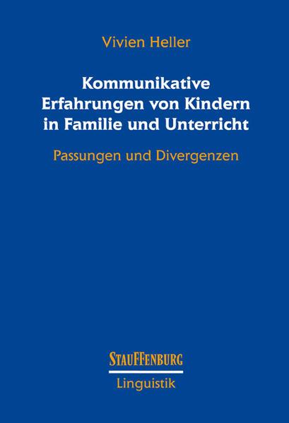 Kommunikative Erfahrungen von Kindern in Familie und Unterricht - Coverbild