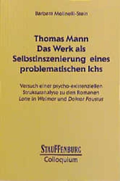 Thomas Mann. Das Werk als Selbstinszenierung eines problematischen Ichs - Coverbild