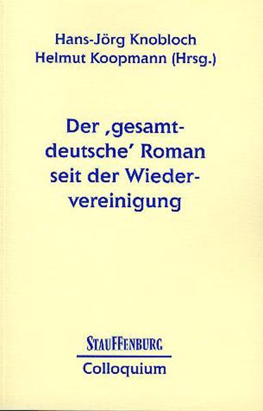 Der 'gesamtdeutsche' Roman seit der Wiedervereinigung - Coverbild