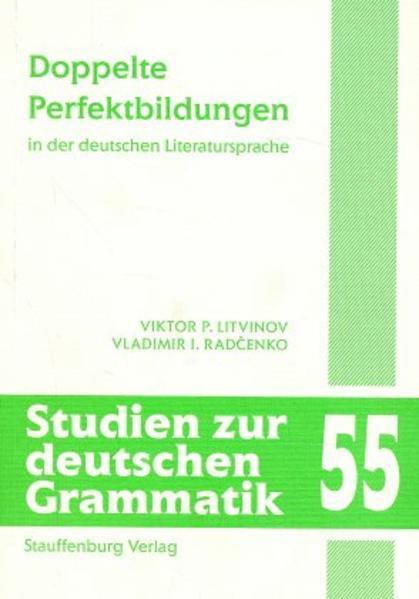 Doppelte Perfektbildungen in der deutschen Literatursprache - Coverbild