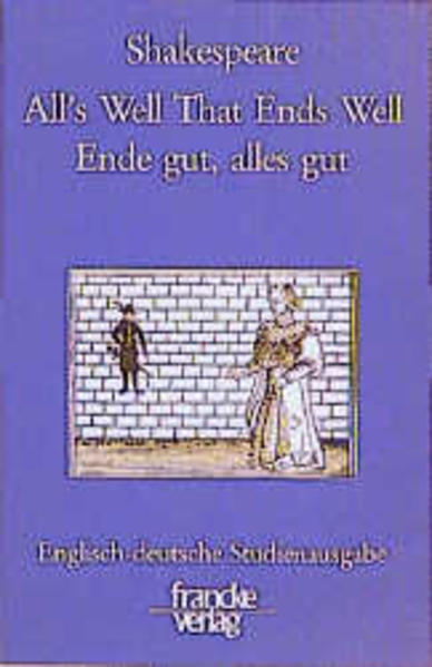 All's Well that Ends Well / Ende gut, alles gut - Coverbild