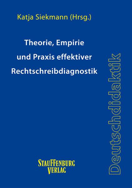 Theorie, Empirie und Praxis effektiver Rechtschreibdiagnostik - Coverbild