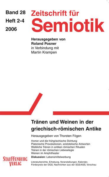 Zeitschrift für Semiotik / Tränen und Weinen in der griechisch-römischen Antike - Coverbild
