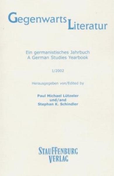 Gegenwartsliteratur. Ein Germanistisches Jahrbuch /A German Studies Yearbook / 1/2002 - Coverbild