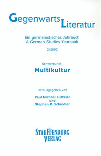 Gegenwartsliteratur. Ein Germanistisches Jahrbuch /A German Studies Yearbook / 2/2013 - Coverbild