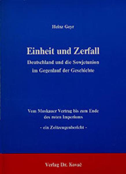Einheit und Zerfall - Deutschland und die Sowjetunion im Gegenlauf der Geschichte - Coverbild