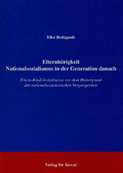 Elternhörigkeit - Nationalsozialismus in der Generation danach - Coverbild