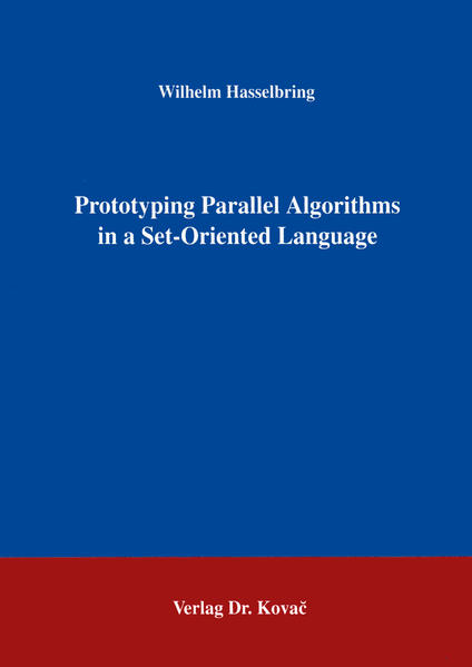 Prototyping Parallel Algorithms in a Set-Oriented Language - Coverbild