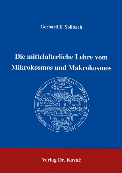 Die mittelalterliche Lehre vom Mikrokosmos und Makrokosmos - Coverbild
