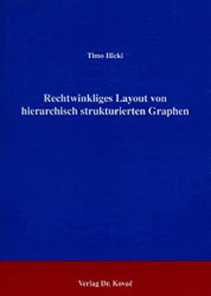 Rechtwinkliges Layout von hierarchisch strukturierten Graphen - Coverbild
