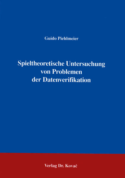 Spieltheoretische Untersuchung von Problemen der Datenverifikation - Coverbild