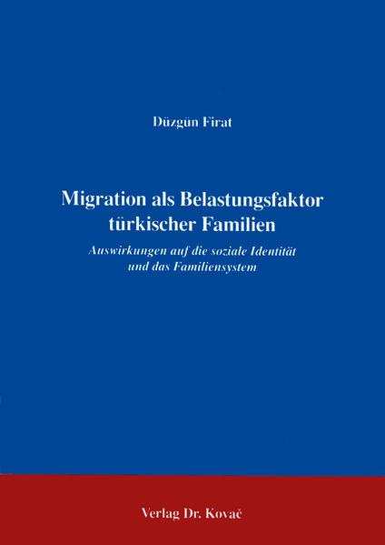 Die Migration als Belastungsfaktor türkischer Familien - Coverbild