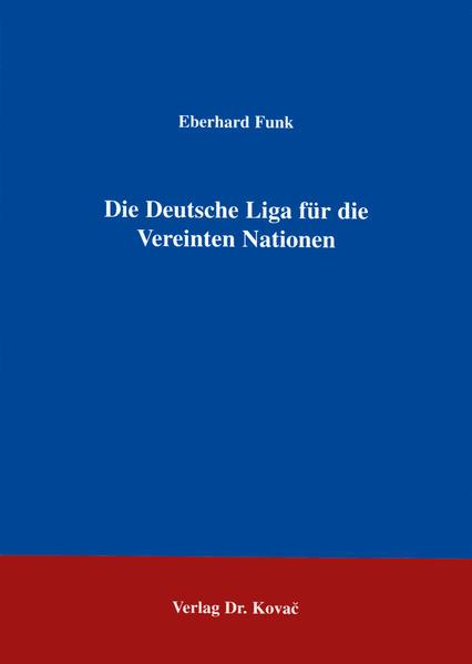 Die Deutsche Liga für die Vereinten Nationen - Coverbild