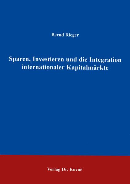 Sparen, Investieren und die Integration internationaler Kapitalmärkte - Coverbild