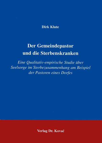 Der Gemeindepastor und die Sterbenskranken - Coverbild