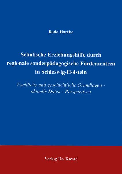 Schulische Erziehungshilfe durch regionale sonderpädagogische Förderzentren in Schleswig-Holstein - Coverbild