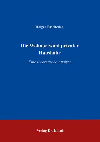 Die Wohnortwahl privater Haushalte - Coverbild